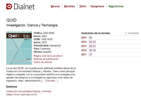 Revista QUID: Investigación, ciencia y tecnología, fue indizada por la base de datos Dialnet de España.IUSH